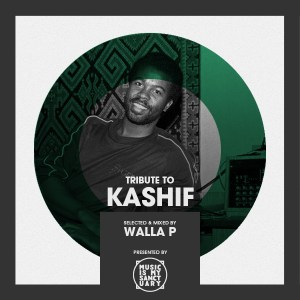 Tribute to KASHIF - selected & mixed by Walla P // free download