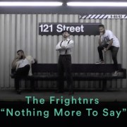 THE FRIGHTNRS - Nothing More To Say (official Music Video)