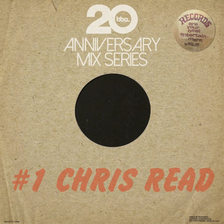 bbe20-anniversary-mix-series-1-by-chris-read