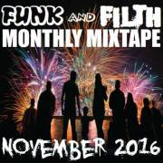 The Funk And Filth Monthly Mixtape November 2016 // free download