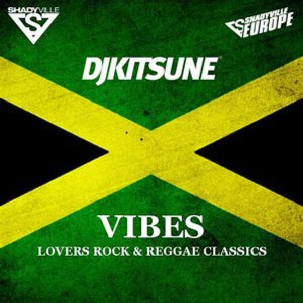 DJ Kitsune - Vibes (Lovers Rock & Reggae Classics) [Mixtape]