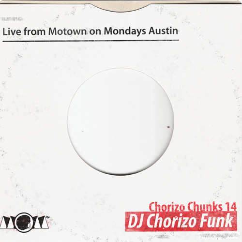 Chorizo Chunks 14: Live from Motown on Mondays