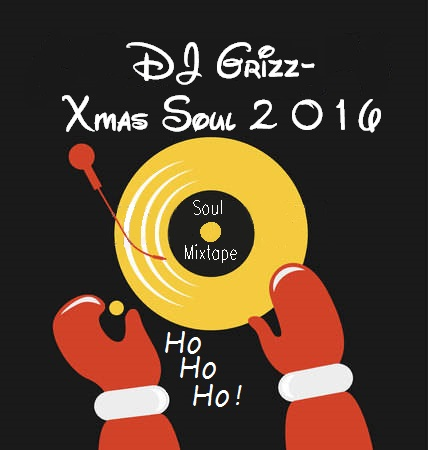 DJ Grizz - Xmas Soul 2016 Mixtape