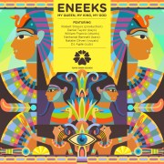 Happy Releaseday: Eneeks - My Queen, My King, My God EP