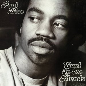 Classic Mixes: Paul Nice – Soul on the Blends // free download
