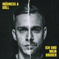 Album-Tipp: Mädness & Döll – Ich und mein Bruder