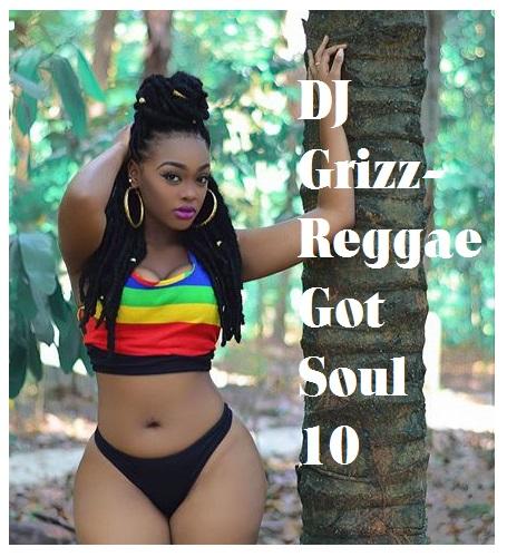 Das Sonntags-Mixtape: DJ Grizz - Reggae Got Soul 10