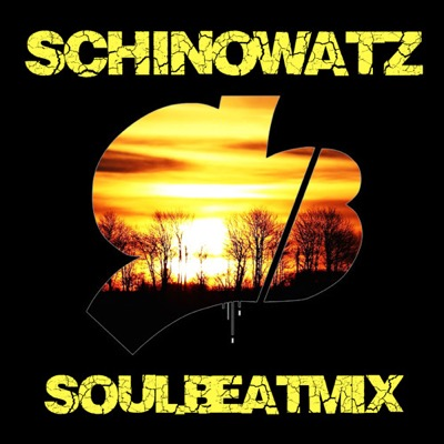 Schinowatz - SoulBeatMix // free mixtape