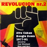 REVOLUCION Nr.2 // Afro Cuban Boogie Down 1977 - 91 // a mixtape by Tom Wienland // free download