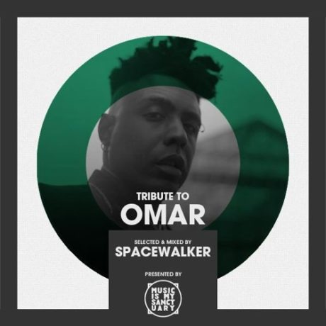 Tribute to OMAR // mixed & selected by Spacewalker // free download