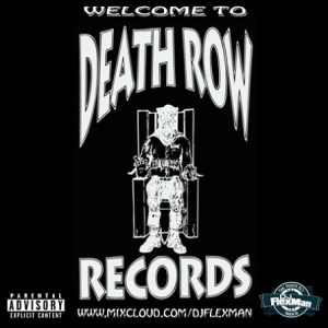 DEATH ROW RECORDS MIX