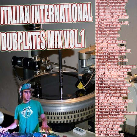 ITALIAN INTL PRESENTS: DUBPLATES MIX VOLUME 1
