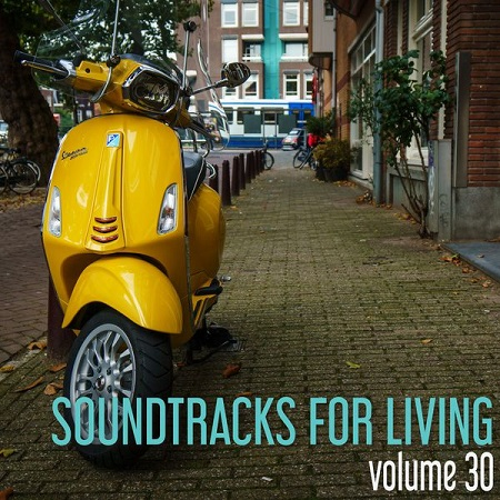 Soundtracks for Living - Volume 30 (Mixtape) // free download