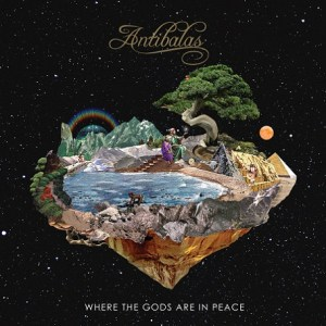 Happy Releaseday: ANTIBALAS - WHERE THE GODS ARE IN PEACE // full Album stream
