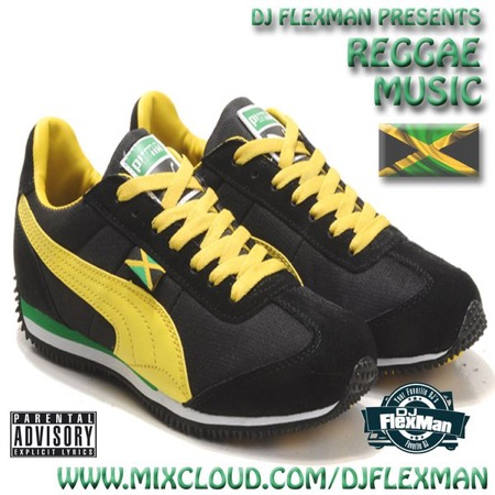 DJ Flexman presents: REGGAE MUSIC Mixtape