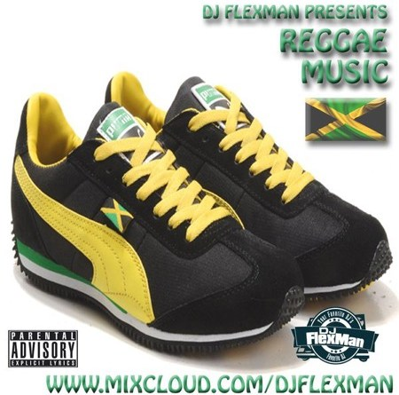 DJ Flexman presents: REGGAE MUSIC Mixtape