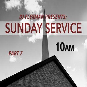DJ Flexman presents: SUNDAY SERVICE Part 7 (GOSPEL-Mixtape)
