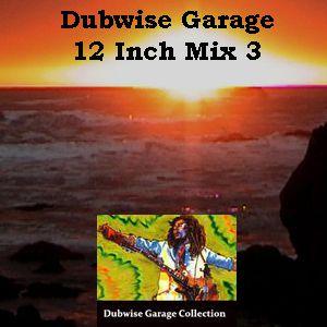 Dubwise Garage – 12 Inch Mix Vol. 3