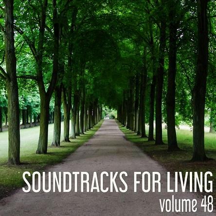Soundtracks for Living – Volume 48 (Mixtape)