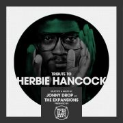 Tribute to Herbie Hancock • Selected & Mixed by Jonny Drop of The Expansions • free download