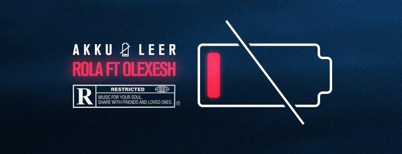Videopremiere: ROLA - AKKU LEER ft. OLEXESH
