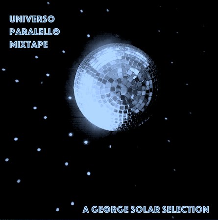 universo paralello mixtape - a george solar selection