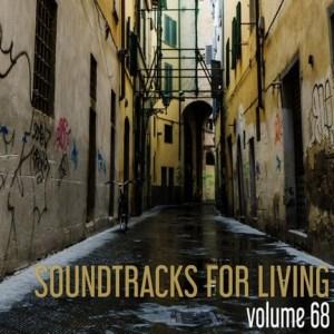 Soundtracks for Living - Volume 68(Mixtape)