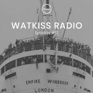 WatkissRadio (Pt12) May 2018