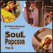 DJ Tobias Kirmayer presents: Soul Popcorn Club Night Vol.3 **FREE DOWNLOAD**
