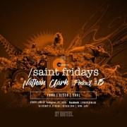 SAINT FRIDAYS PODCAST #15 NATHAN CLARK| free download