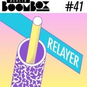 Berlin Boombox Mixtape #41 - Relayer// free download
