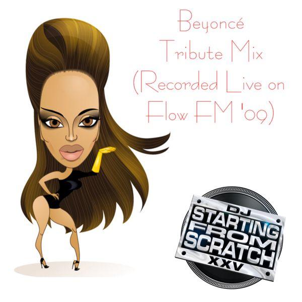 Das Sonntags-Mixtape: BEYONCÉ TRIBUTE (RECORDED LIVE ON FLOW FM '09)