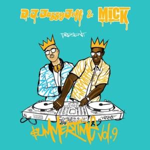 DJ Jazzy Jeff & MICK veröffentlichen Summertime Vol. 9+++ free download