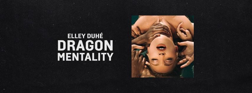 Introducing: Elley Duhé veröffentlicht Debüt-EP DRAGON MENTALITY // full stream