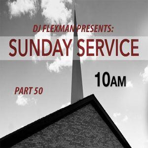 DJ Flexman presents: SUNDAY SERVICE Part 50 (GOSPEL-Mixtape)