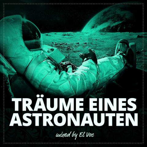 TRÄUME EINES ASTRONAUTEN - mixed by El Voc