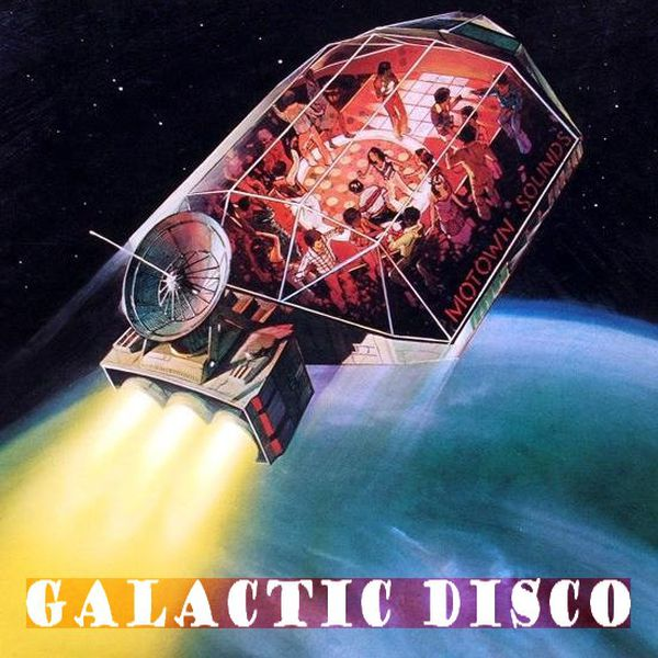 Galactic Disco - Themes From The Planets   Mixtape