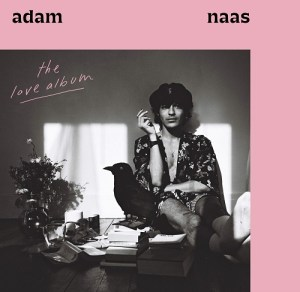 "Adam Naas veröffentlicht sein Debütalbum ""The Love Album"" • 4 Videos + full album stream"