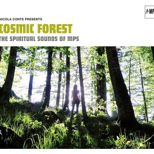 Nicola Conte presents COSMIC FOREST - The Spiritual Sounds of MPS • Video + full album stream • #nicolaconte #mpsrecords #mpsmusic