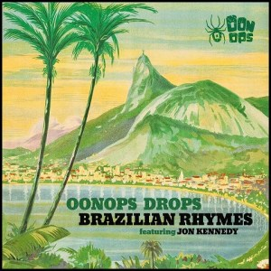 Oonops Drops • Brazilian Rhymes • free podcast