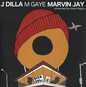 TIPP: MARVIN JAY •  J Dilla vs M Gaye • presented by David Begun • free MashUp Album