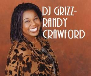 DJ Grizz - Randy Crawford Tribute Mix