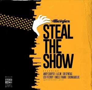 Happy Releaseday: THE ALLERGIES - Steal The Show • full Album stream + Video