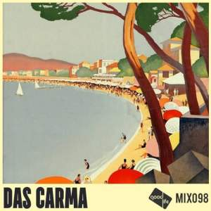 Good Life Mix 98 - Das Carma • free download