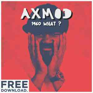Gregory Porter - 1960 What ? (AxMod Remix) free download