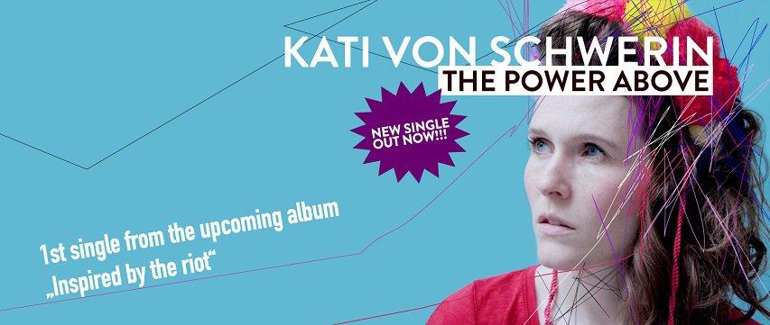Videopremiere: Kati von Schwerin - The Power Above