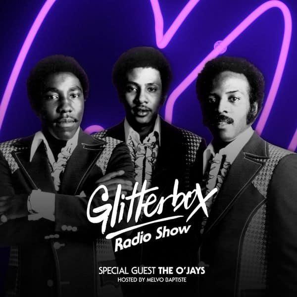 Glitterbox Radio Show 085: The O'Jays by Glitterbox