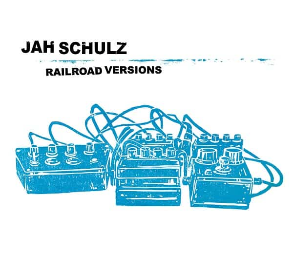 Jah Schulz - Railroad Versions (full Album stream)
