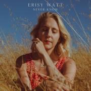 Erisy Watt - Never Know (Live at Hallowed Halls) [Video] + Tourdaten