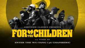 For the Children: 25 Years of Enter the Wu-Tang (36 Chambers) [Kurz-Doku]